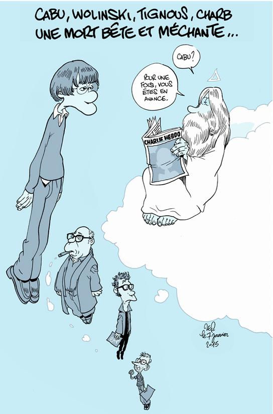 """Cabu, Wolinski , Tignous, Charb: una morte stupida e crudele. """"Cabu? Per una volta sei in anticipo"""". La vignetta di Zep, sul sito di Le Monde. -"""